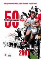 50 lat Polskiego Związku Rugby